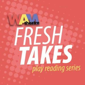 WAM Theatre's Fresh Takes Series to Continue with HOW THE WORLD BEGAN, 6/22