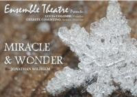 Ensemble Theatre Presents MIRACLE & WONDER, 11/15-12/2