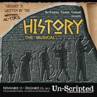 The Un-Scripted Theater Opens HISTORY: THE MUSICAL, 11/15