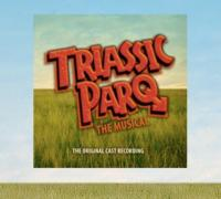 TRIASSIC PARQ Cast Recording Released
