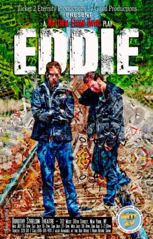 EDDIE to Premiere at Midtown International Theatre Festival, 7/16-8/3
