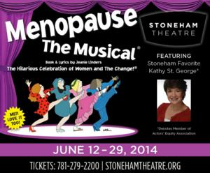 MENOPAUSE THE MUSICAL to Return to Boston Area at Stoneham Theatre, 6/12-29