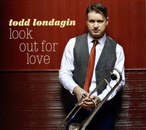 Todd Londagin Releases New Album LOOK OUT FOR LOVE