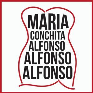 Fierce Backbone Brings MARIA CONCHITA ALFONSO ALFONSO ALFONSO to Hollywood Fringe Tonight