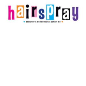 RB Productions to Open Summer Youth Series with HAIRSPRAY, 7/11-12