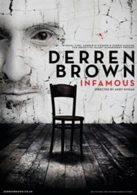DERREN BROWN: INFAMOUS Returns to Tour the UK, March 15