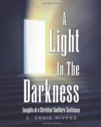 Author-Ernie-Nivens-Shares-Life-Religion-and-Culture-Growing-Up-in-Rural-North-Carolina-in-A-LIGHT-IN-THE-DARKNESS-20010101