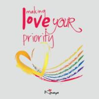 Prioritize Life, Put Love First, Says Author of MAKING LOVE YOUR PRIORITY