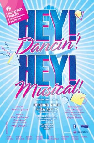 Factory Theater to Present HEY! DANCIN'! HEY! MUSICAL!, 4/25-5/31