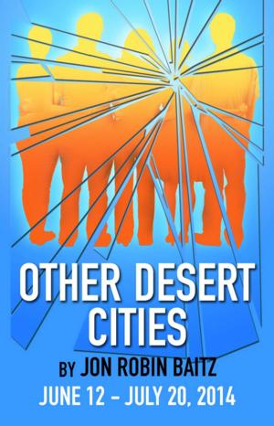 Performance Network to Present OTHER DESERT CITIES, 6/12-7/20