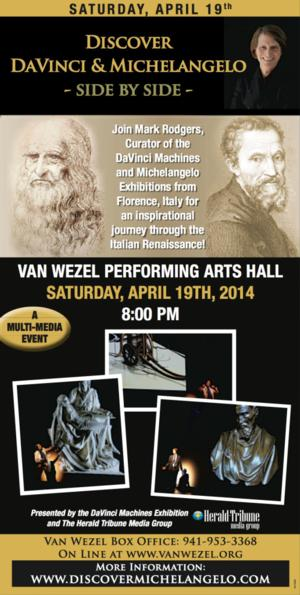 DISCOVER DAVINCI AND MICHELANGELO: SIDE BY SIDE Set for the Van Wezel, 4/19