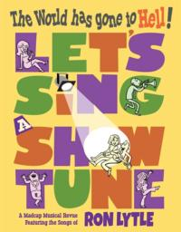 LET'S SING A SHOWTUNE Opens 1/18 at San Francisco's Alcove Theatre