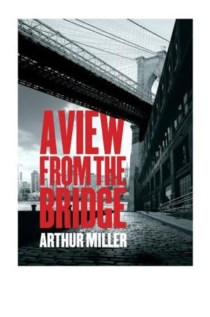 A VIEW FROM THE BRIDGE To Tour UK Production Opens March 4