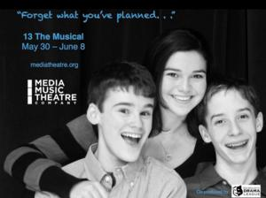 13, THE MUSICAL Opens at Media Theatre this Weekend