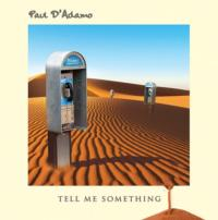 Debut CD Release By Vocalist Paul D'Adamo Features Genesis and Phil Collins Members