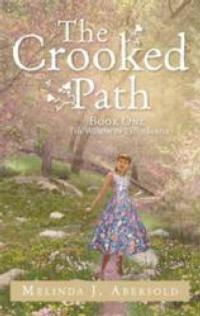 Melinda J. Abersold Releases First Novel, THE CROOKED PATH