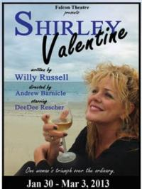 Falcon Theatre Presents SHIRLEY VALENTINE, Opening 2/8