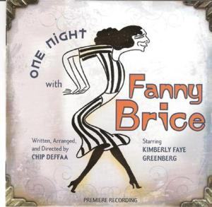 Off-Broadway's ONE NIGHT WITH FANNY BRICE to Take Summer Hiatus