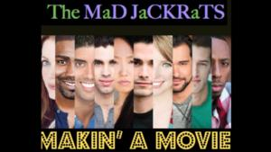 Lauren Patrice Nadler Presents 2nd Installment of The MaD JaCKRaTS MAKIN' A MOVIE