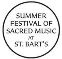 Summer Festival of Sacred Music at St. Bart's Continues 9/9