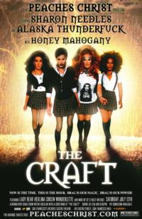 Peaches Christ and Sharon Needles Presents THE CRAFT WITCH-TACULAR!