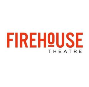 Firehouse Theatre Announces 12th Annual Festival of New American Plays Semifinalists