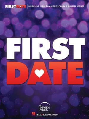 FIRST DATE Vocal Selections Now Available!
