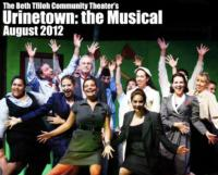 The Beth Tfiloh Community Theater Presents URINETOWN, 8/19-22