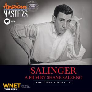 THIRTEEN's American Masters to Air 15 Additional Minutes of SALINGER Documentary Not Seen in Theaters, 1/21