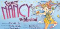 FANCY NANCY THE MUSICAL Returns to the McGinn/Cazale Theatre in February