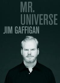 Comedy Central Records to Release Jim Gaffigan's 'Mr. Universe' CD, 8/28