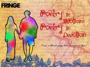 Splintered Spark Collective to Present POETRY IN MOTION; POETRY IN DEVOTION at 2014 Hollywood Fringe Festival, 6/12