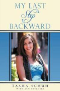 Tasha Schuh, Miss Wheelchair USA, Releases New Book, MY LAST STEP TO BACKWARD