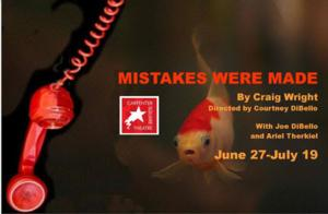 Carpenter Square Theatre Presents MISTAKES WERE MADE, Now thru 7/19