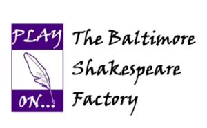 Baltimore Shakespeare Factory to Present MUCH ADO ABOUT NOTHING this Summer