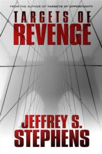 Jeffrey Stephens' New Mystery Novel TARGETS OF REVENGE Available Now