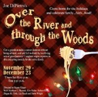 BWW Reviews: City Theatre Offers a Fun Trip OVER THE RIVER AND THROUGH THE WOODS