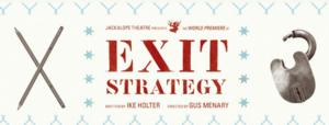 Jackalope Extends EXIT STRATEGY Through 8/29