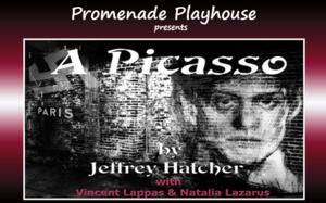 A PICASSO Runs at Promenade Playhouse, Now thru 2/15