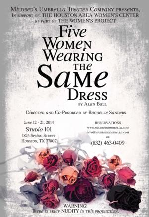 Mildred's Umbrella Theatre Presents FIVE WOMEN WEARING THE SAME DRESS, Now thru 6/21