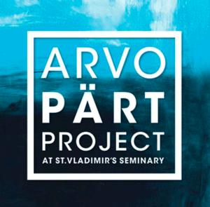 The Arvo Part Project at St. Vladimir's Seminary Presents Carnegie Hall Concert Tonight