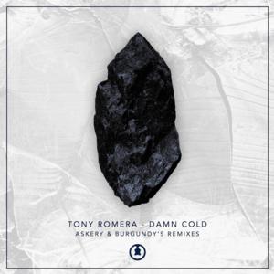 Tony Romera Set to Release 'Damn Cold' (Remixes) 7/14 via Guru