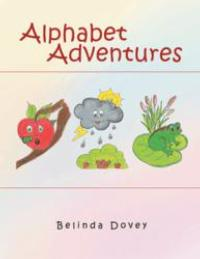 Belinda Dovey Releases ALPHABET ADVENTURES