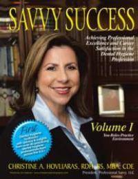 Author Christine Hovliaras Shares How to Attain Career Success in Dental Hygiene