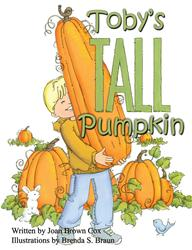 Joan Brown Cox Releases TOBY'S TALL PUMPKIN