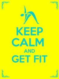 Body-Weight Exercises In KEEP CALM AND GET FIT Reveal How To Get Fit