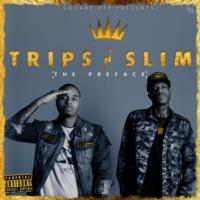 Trips-N-Slim Set to Release Highly Anticipated Mix Tape THE PREFACE