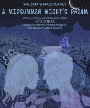 Garden Grove Starts 2014 Season with A MIDSUMMER NIGHT'S DREAM, Now thru 7/19