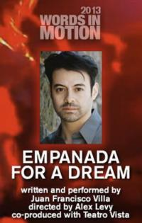 EMPANADA FOR A DREAM Opens 2/14-3/16 at North Berwyn Park District's 16th Street Theater