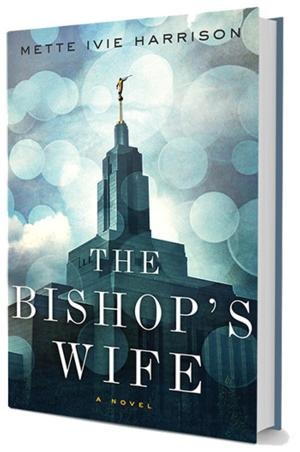 Soho Crime to Release THE BISHOP'S WIFE by Mette Ivie Harrison, 12/30